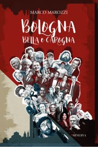 Bologna bella e carogna