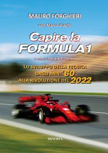 Capire la Formula 1 (4a edizione aggiornata)