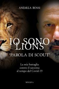 Io sono Lions. Parola di Scout