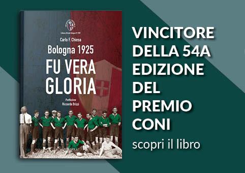 """""""Bologna 1925. Fu vera gloria"""" trionfa al Concorso Letterario CONI"""