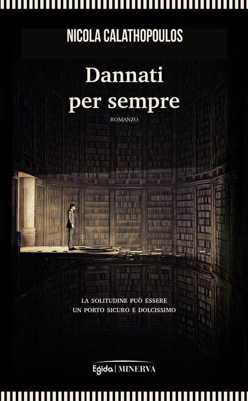 """17 settembre / Perugia – Nicola Calathopoulos presenta """"Dannati per sempre"""""""