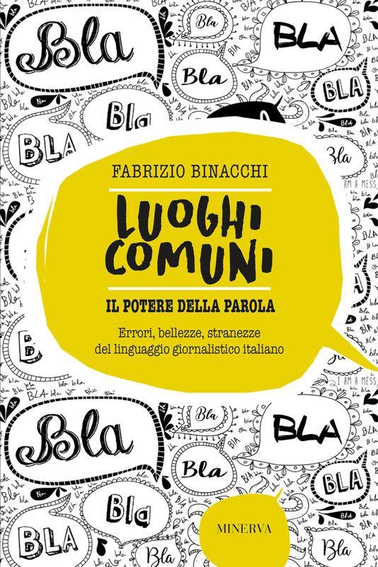 """25 settembre / A Ferrara Fabrizio Binacchi ci presenta """"Luoghi comuni. Il potere della parola"""""""