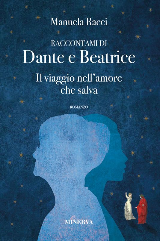 18 settembre / In occasione del Festival del Buon Vivere, Manuela Racci ci racconta di Dante e Beatrice